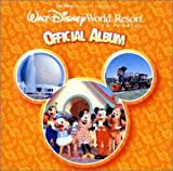 ウォルト・ディズニー・ワールド・リゾート・オフィシャル・アルバム