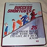 img - for Success Shortcuts: Career Skills You Were Never Taught book / textbook / text book