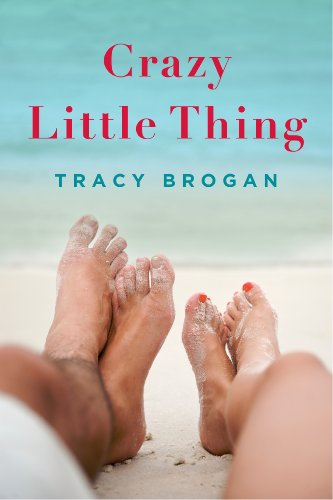 Crazy Little Thing by Tracy Brogan