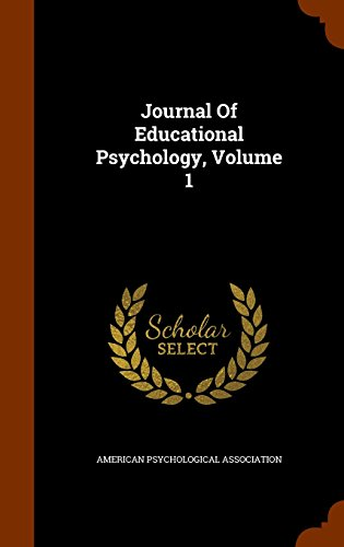 Journal Of Educational Psychology, Volume 1