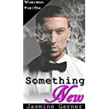 Something New (BWWM Billionaire Romance) (Whirlwind Book 1) ~ Jasmine Garner
