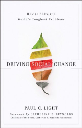 Driving Social Change: How to Solve the World's Toughest...