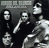 echange, troc Heroes Del Silencio - Avalancha
