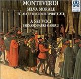 Monteverdi: Selva morale ed altre raccolte spirituali