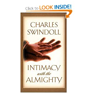 Intimacy with the Almighty (Insight for Living Bible Study Guides)