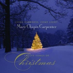 CARPENTERS - Come Darkness Come Light: Twelve Songs of Christmas - Zortam Music