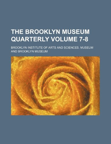 The Brooklyn Museum quarterly Volume 7-8