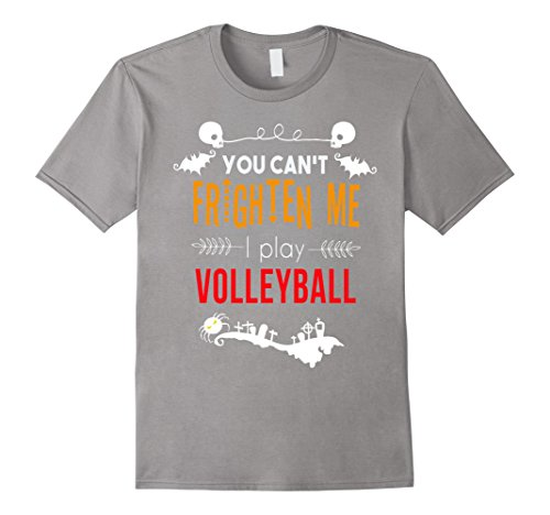 Men's You can't frighten me I play volleyball Halloween t-shirt Medium Slate ()