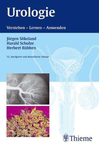 Urologie. Verstehen, Lernen, Anwenden