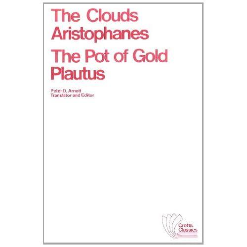 Clouds / the Pot of Gold: The Clouds : The Pot of Gold (Crofts Classics)