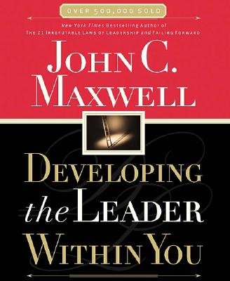 Developing the Leader Within You [DEVELOPING THE LEADER W/IN] (Developing The Leader Within You compare prices)