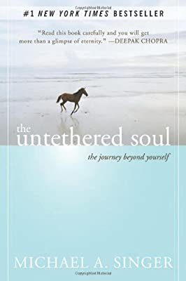 The Untethered Soul The Journey Beyond Yourself
