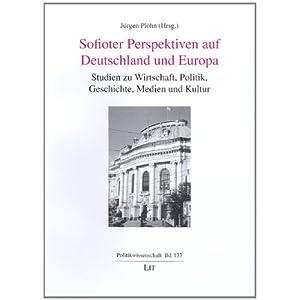 eBook Cover für  Sofioter Perspektiven auf Deutschland und Europa Studien zu Wirtschaft Politik Geschichte Medien und Kultur