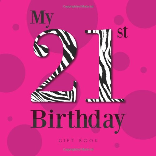21st Birthday Quotes & Poems