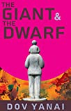 The Giant and the Dwarf: Inspirational Literary Fiction Novella