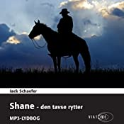 Shane - den tavse rytter [Shane - The Silent Rider] | [Jack Schaefer]