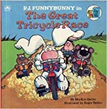 P.J. Funnybunny in The Great Tricycle Race (Look-Look) (0307117456) by Marilyn Sadler