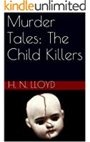 Murder Tales: The Child Killers