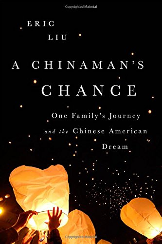 A Chinaman's Chance by Eric Liu