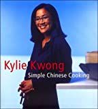 SIMPLE CHINESE COOKING BY (Author)Kwong, Kylie[Hardcover]Feb-2007