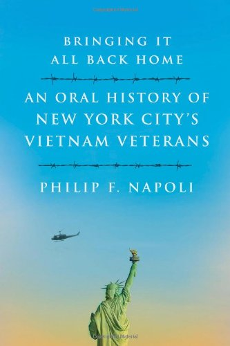 Bringing it All Back Home: Oral Histories of New York's Vietnam Veterans