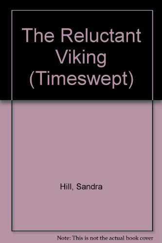 The Reluctant Viking (Timeswept)