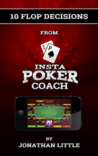 10 Flop Decisions from Insta Poker Coach PDF