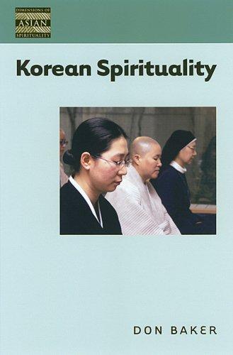 Korean Spirituality (Dimensions of Asian Spirituality)