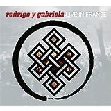 Live in France Rodrigo Y Gabriela