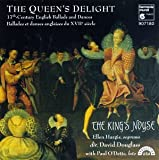The Queen's Delight: 17th Century English Ballads & Dances