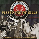 Pissed Tae Th' Gills The Real Mckenzies