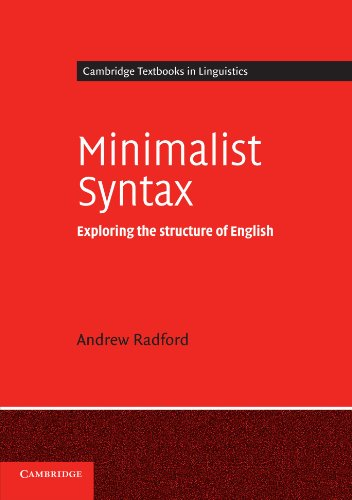 Minimalist Syntax Paperback: Exploring the Structure of English (Cambridge Textbooks in Linguistics)