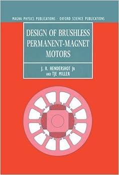 Design Of Brushless Permanent Magnet Motors Monographs In