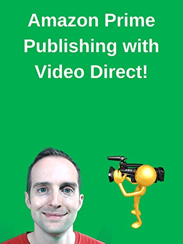 Amazon Prime Publishing with Video Direct!