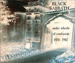 Black Sabbath - Under Wheels Of Confusion 1970-1987 - Zortam Music