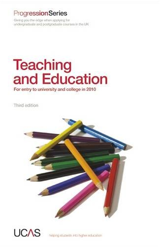Progression to Teaching and Education: For Entry to University and College in 2010 (Progression Series)