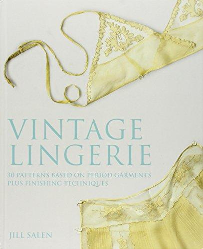 vintage-lingerie-30-patterns-based-on-period-garments-plus-finishing-techniques