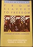 img - for From Slavery to Freedom: History of Negro Americans book / textbook / text book