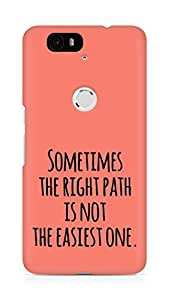 AMEZ the right path is not easy Back Cover For Huawei Nexus 6P