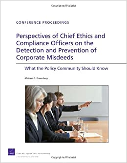 Perspectives of chief ethics and compliance officers on the detection and prevention of - Ethics compliance officer ...