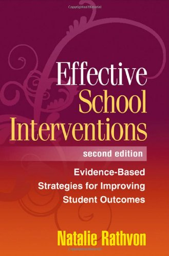Effective School Interventions, Second Edition:...
