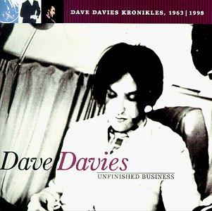 Dave Davies - Unfinished Business - Zortam Music