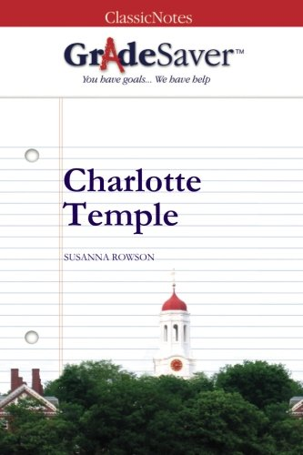 charlotte temple essays Check out our top free essays on charlotte temple to help you write your own essay.