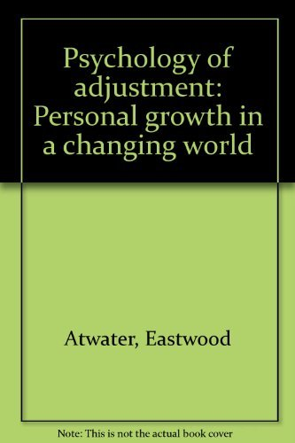 Psychology of adjustment: Personal growth in a changing world