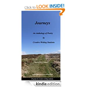 Journeys (45 Poetry assignments by real creative writing students) (578 Collection) (Anthologies)