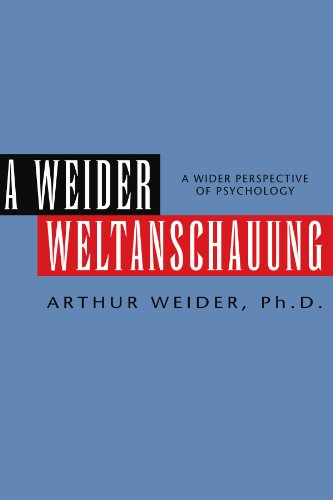 A WEIDER WELTANSCHAUUNG: A Wider Perspective of Psychology