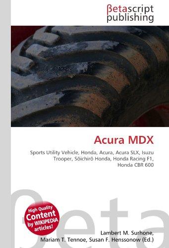 acura-mdx-sports-utility-vehicle-honda-acura-acura-slx-isuzu-trooper-soichiro-honda-honda-racing-f1-