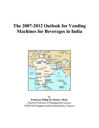 The 2007-2012 Outlook for Vending Machines for Beverages in India