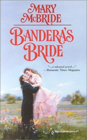 Bandera'S Bride (Historicals, 517), Mcbride