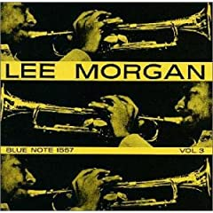 blue note 1557「Lee Morgan Vol.3/リー・モーガン Vol.3」 Lee Morgan/リー・モーガン